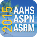 AAHS, ASPN, ASRM, 2015 Meeting
